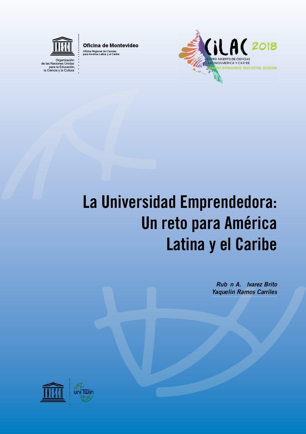La Universidad Emprendedora: Un reto para América Latina y el Caribe