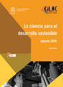 La ciencia para el desarrollo sostenible (Agenda 2030). Hebe Vessuri (UNESCO / CILAC, 2016). Science for Sustainable Development (Agenda 2030). Hebe Vessuri (UNESCO / CILAC, 2016)